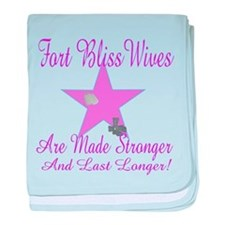 fort bliss wives are made str baby blanket