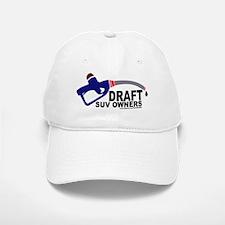 """Draft SUV owners"" Baseball Baseball Cap"