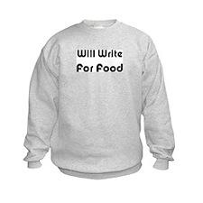 Will Write For Food Sweatshirt