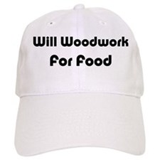 Will Woodwork For Food Baseball Cap