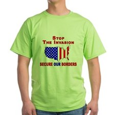 Border Security Stop The Inva T-Shirt