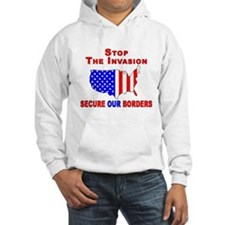 Border Security Stop The Inva Hoodie