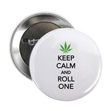 "Keep calm and roll one 2.25"" Button"