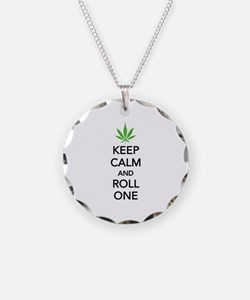Keep calm and roll one Necklace
