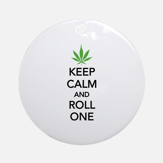 Keep calm and roll one Ornament (Round)