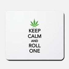 Keep calm and roll one Mousepad