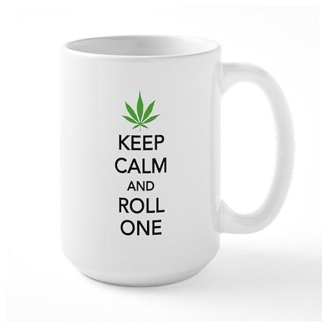Keep calm and roll one Large Mug