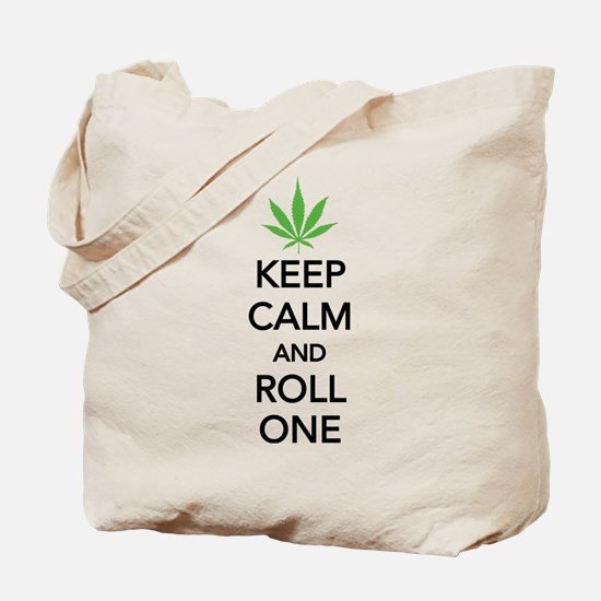 Keep calm and roll one Tote Bag