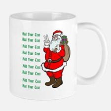 Add Your Own Text Santa Small Mugs