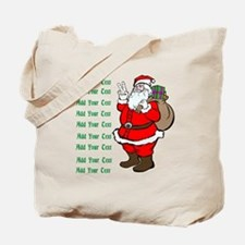 Add Your Own Text Santa Tote Bag