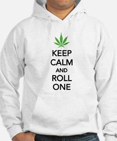 Keep calm and roll one Jumper Hoody