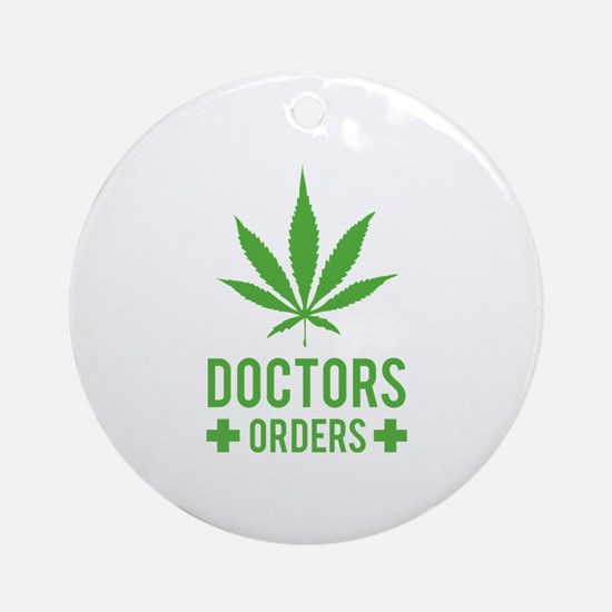 Doctors Orders Ornament (Round)