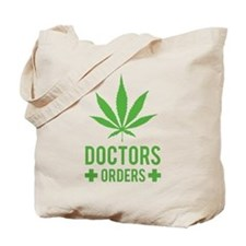 Doctors Orders Tote Bag