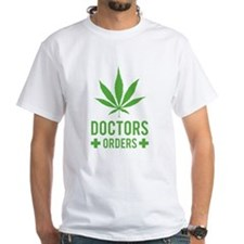 Doctors Orders Shirt