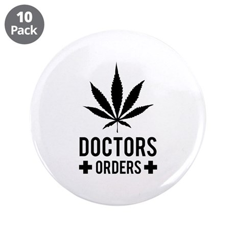"""Doctors Orders 3.5"""" Button (10 pack)"""