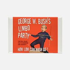 Bush Limbo Poll Party! Rectangle Magnet