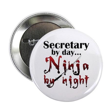 "Secretary Ninja 2.25"" Button (10 pack)"