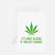 It's only illegal if ... Greeting Card