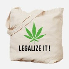 Legalize it ! Tote Bag