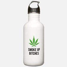 Smoke up bitches Sports Water Bottle