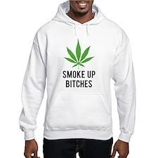 Smoke up bitches Jumper Hoody