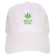 Smoke up bitches Baseball Cap