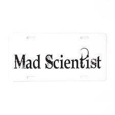 Mad Scientist Aluminum License Plate