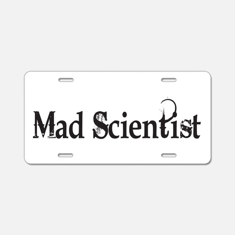 Mad Scientist Aluminum License Plate