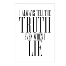 I Always Tell The Truth Even When I Lie Postcards