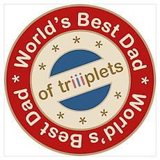 World's Best Dad of Triplets Girls Boy Large Frame Poster