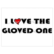 I Love The Gloved One (King of Pop) Small Framed P Poster