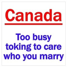 Marriage and Pot, Canadian St Poster