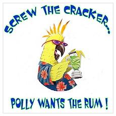 Screw the Cracker Poster