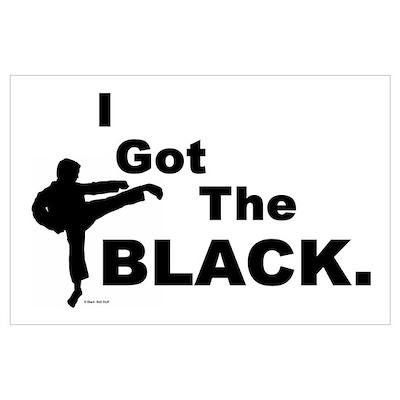 I Got The Black Poster