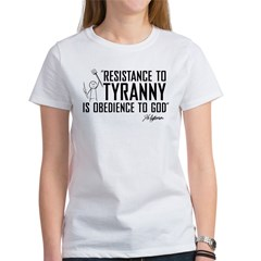 Resistance to Tyranny Women's T-Shirt