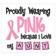 Proudly Wearing Pink 2 (Aunt) Poster
