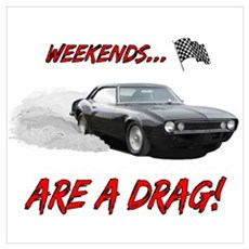WEEKENDS ARE A REAL DRAG! Mu Poster