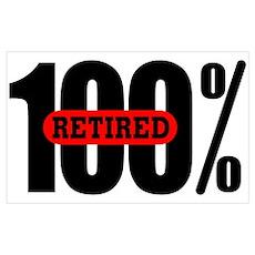 100 Percent Retired Poster