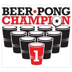 Beer Pong Champion Poster
