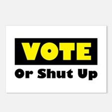 Vote Or Shut Up Postcards (Package of 8)