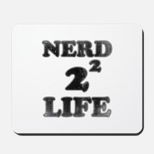 NERD FOR LIFE Mousepad