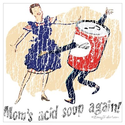 Mom's Acid Soup Again Poster