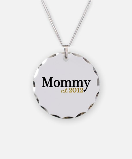 New Mommy Est 2012 Necklace