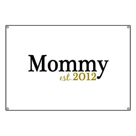New Mommy Est 2012 Banner