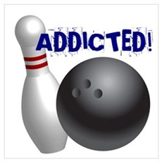 Bowling Addict Poster