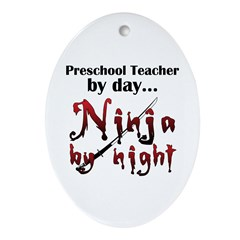 Preschool Teacher Ninja Ornament (Oval)