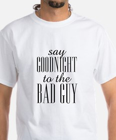 Say Goodnight To The Bad Guy Scarface Shirt