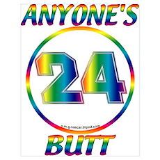 #0011 Jeff Gordon 24 Anyone's Butt Pr Poster