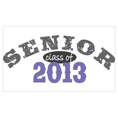 Senior Class of 2013 Poster