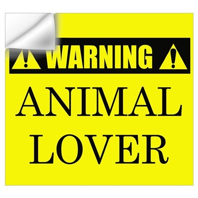 WARNING: Animal Lover Wall Decal